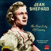 Jean Shepard (Country): The First Lady of Country: The Early Album Collection