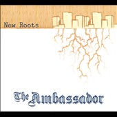 The Ambassador: New Roots [Digipak]
