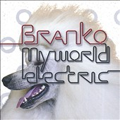 Branko: My World Electric