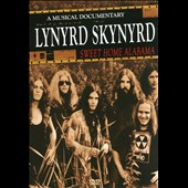 Lynyrd Skynyrd: Sweet Home Alamaba: A Music Documentary