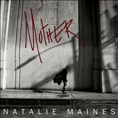 Natalie Maines: Mother