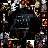 Chris De Silva: With Great Love