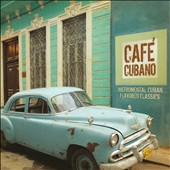 Jeff Steinberg Orchestra: Café Cubano: Instrumental Cuban Flavored Classics