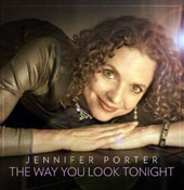 Jennifer Porter: Way You Look Tonight