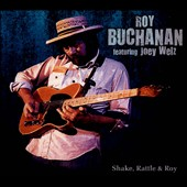 Roy Buchanan: Shake Rattle & Roy [Digipak]