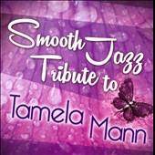 Various Artists: Smooth Jazz Tribute to Tamela Mann