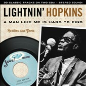 Lightnin' Hopkins: A Man Like Me Is Hard To Find: Rarities & Gems