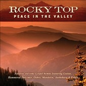 Jim Hendricks (Dobro/Mandolin): Rocky Top: Peace in the Valley