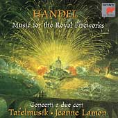 Handel: Music for the Royal Fireworks, etc / Tafelmusik