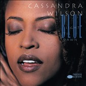Cassandra Wilson: Blue Light 'Til Dawn [4/29]
