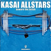 Kasai Allstars: Beware the Fetish *