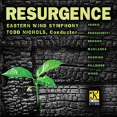 Resurgence - works for wind orchestra by Yurko, Persichetti, Benson, Maslanka, Rodrigo, Fillmore, Wood / Eastern Wind Sym.`