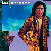 Paul Laurence: Haven't You Heard