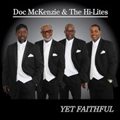 Doc McKenzie/Doc McKenzie & the Gospel Hi-Lites: Yet Faithful