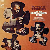 Elvin Jones/Elvin Jones Trio: Puttin' It Together