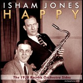 Isham Jones & His Rainbo Orchestra: Happy