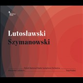 Lutoslawski: Concerto for Orchestra; Szymanowski: Three Fragments from Poems by Jan Kasprowicz, Op. 5 / Polish Nat'l Radio SO