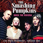 Smashing Pumpkins: Rock the Riviera