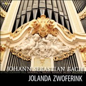 J.S. Bach: Organ Works III / Jolanda Zwoferink, Gottfried Silbermann organ, Dresden