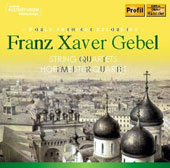 Franz Xaver Gebel (1787-1843): String Quartet in D major; String Quartet Op. 47 / Hoffmeister Quartet