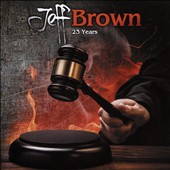 Jeff Brown: 23 Years
