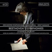 Beethoven: 9 Symphonies;  O Mensch, Gib Acht!, between the Enlightenment and Revolution / Montreal SO, Nagano
