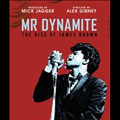 James Brown: Mr. Dynamite: The Rise of James Brown *