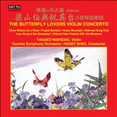 The Butterfly Lovers Violin Concerto / Takako Nishizaki, violin