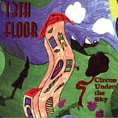 Thirteenth Floor: Circus Under the Sky
