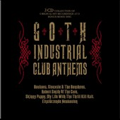 Various Artists: Goth Industrial Club Anthems [Slipcase]
