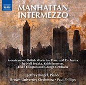 Manhattan Intermezzo - Neil Sedaka: Manhattan Intermezzo (2008); Keith Emerson: Piano Concerto No. 1 (1976); Duke Ellington: New World a-Comin' (1943); Gershwin: Rhapsody in Blue / Jeffrey Biegel, piano