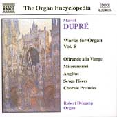 Dupré: Works for Organ Vol 5 / Robert Delcamp