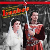 Miklós Rózsa (Composer): Ivanhoe [Original Motion Picture Soundtrack]