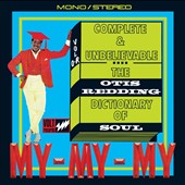 Otis Redding: Complete & Unbelievable: The Otis Redding Dictionary of Soul [50th Anniversary Deluxe]