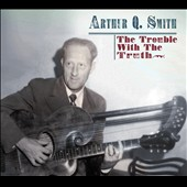 Arthur Q. Smith: Trouble With the Truth