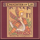 Mary McLaughlin: Daughter of Lir