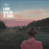 H-Burns (Renaud Brustlein): Kid We Own the Summer