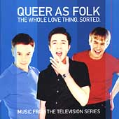 Original Soundtrack: Queer as Folk: The Whole Thing Sorted