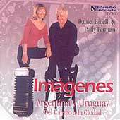 Im&aacute;genes - Argentina, Uruguay / Daniel Binelli, Polly Ferman
