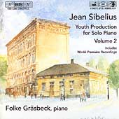 Sibelius: Youth Production for Piano Vol 2 / Folke Gräsbeck