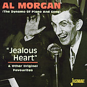 Al Morgan (Vocals/Piano): Jealous Heart & Other Original Favourites