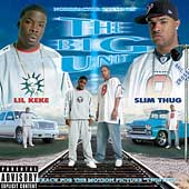 Lil' Keke/Slim Thug: The Big Unit [PA]
