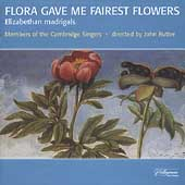 Flora Gave Me Fairest Flowers / Rutter, Cambridge Singers
