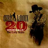 Chris LeDoux: 20 Originals: The Early Years