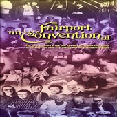 Fairport Convention: Fairport Unconventional [Long Box]