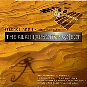 The Alan Parsons Project: Silence & I: The Very Best of the Alan Parsons Project
