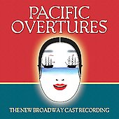 Original Soundtrack: Pacific Overtures [New Broadway Cast Recording]