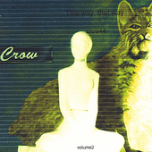 Crow44: This Way, That Way, Vol. 2