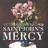 Victor Krummenacher: Saint John's Mercy