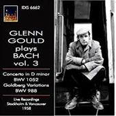 Glenn Gould plays Bach, Vol. 3 - Concerto BWV 1052; Goldberg Variations. Live, Stockholm & Vancouver, 1958)